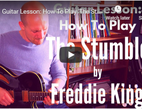 The Stumble Guitar Lesson – Freddie King